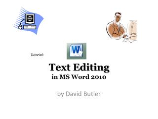 Text Editing in MS Word 2010