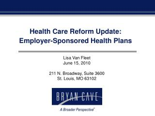 Health Care Reform Update: Employer-Sponsored Health Plans