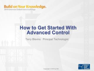How to Get Started With Advanced Control