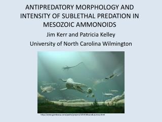 ANTIPREDATORY MORPHOLOGY AND INTENSITY OF SUBLETHAL PREDATION IN MESOZOIC AMMONOIDS