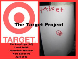 The Target Project