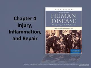 Chapter 4 Injury, Inflammation, and Repair