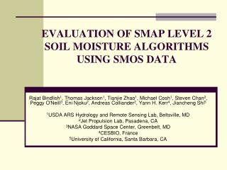 EVALUATION OF SMAP LEVEL 2 SOIL MOISTURE ALGORITHMS USING SMOS DATA