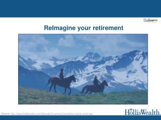 ReImagine your retirement