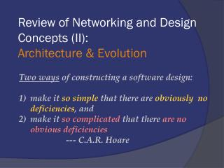 Review of Networking and Design Concepts (II):  Architecture & Evolution