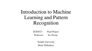 Introduction to Machine Learning and Pattern Recognition