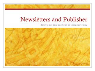 Newsletters and Publisher