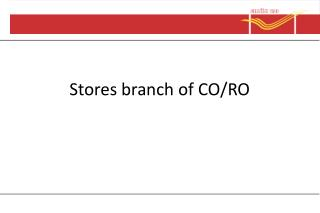Stores branch  of CO/RO