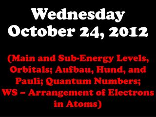Wednesday October 24, 2012