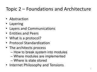 Topic  2  � Foundations  and Architecture