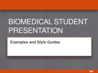 Biomedical Student Presentation