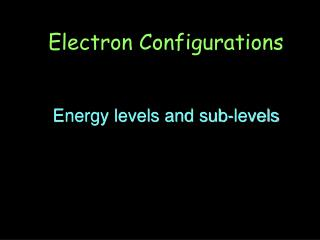 Energy levels and sub-levels