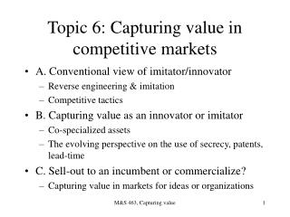 Topic 6: Capturing value in competitive markets