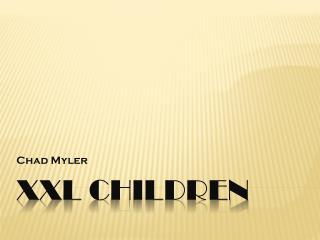 Xxl  Children