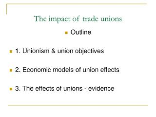 The impact of trade unions