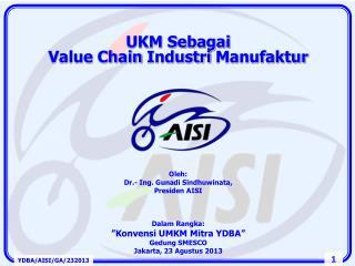 UKM  Sebagai                                                   Value Chain  Industri Manufaktur