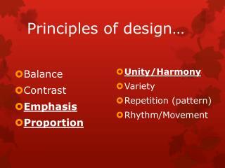 Principles of design…