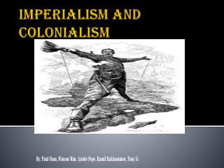 Imperialism and Colonialism