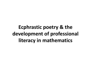 Ecphrastic poetry & the development of professional literacy in  mathematics