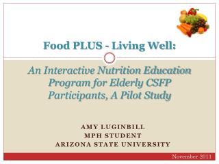 Amy Luginbill MPH Student Arizona State University