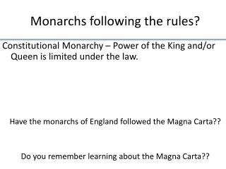 Monarchs following the rules?