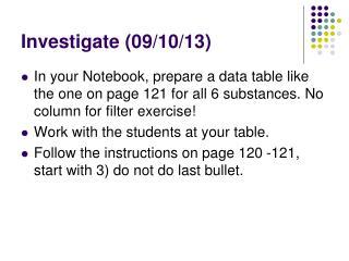 Investigate (09/10/13)