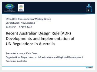 Recent Australian Design Rule (ADR) Developments and Implementation of UN Regulations in Australia