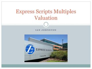 Express Scripts Multiples Valuation