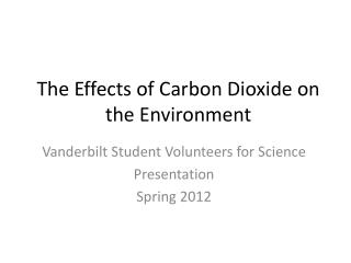 The Effects of Carbon Dioxide on the Environment