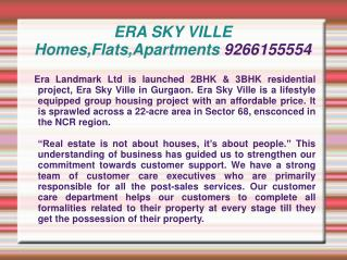 ERA SKY VILLE Homes,Flats,Apartments 9266155554