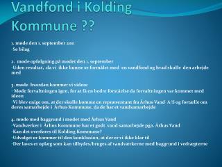 Vandfond i Kolding Kommune ??
