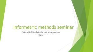 Informetric  methods seminar