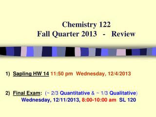Chemistry 122  Spring Quarter 2011   -   Review