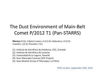 The Dust Environment  of  Main-Belt Comet  P/2012 T1 ( Pan-STARRS )