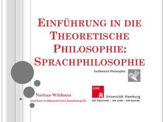 Einführung in die Theoretische Philosophie: Sprachphilosophie