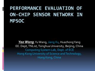 Performance Evaluation of On-Chip Sensor Network in  MPSoC