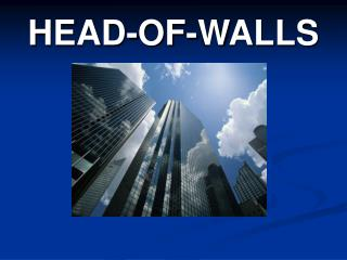 HEAD-OF-WALLS