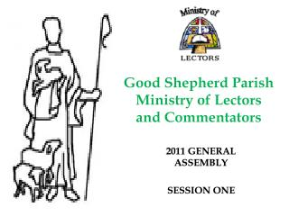 Good Shepherd Parish  Ministry of Lectors  and Commentators