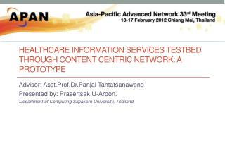 Healthcare Information Services  Testbed  through Content Centric Network: A Prototype