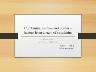 Combining Kanban and Scrum –  lessons from a team of  sysadmins