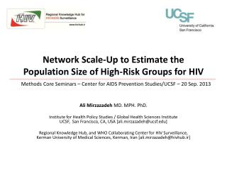 Network Scale-Up to Estimate the Population Size of High-Risk Groups for HIV