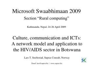 "Microsoft Swaabhimaan 2009 Section ""Rural computing"" Kathmandu, Nepal, 24-26 April 2009"