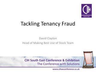 Tackling Tenancy Fraud