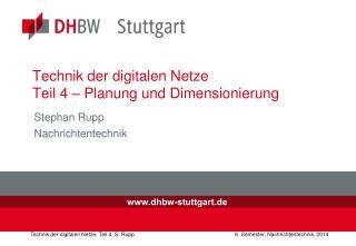 Technik der  digitalen Netze Teil  4  –  Planung  und  Dimensionierung