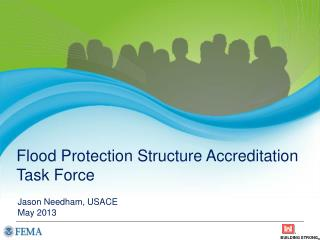 Flood Protection  Structure Accreditation  Task  Force
