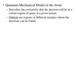 Quantum-Mechanical Model of the Atom