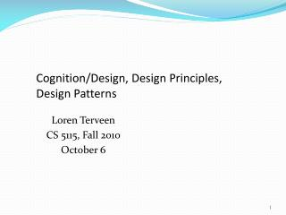 Cognition/Design, Design Principles, Design Patterns