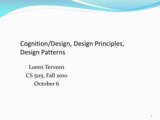 Cognition/Design, Design Principles, Design Patterns