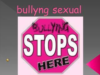 bullyng sexual
