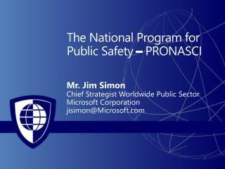 The National Program for Public Safety – PRONASCI